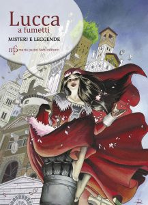 The Lucca comic book. Mysteries and Legends.